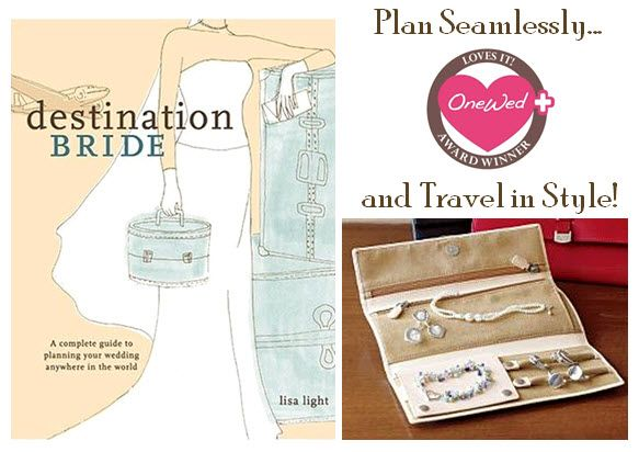 Plan the perfect destination wedding with the Destination Bride book, and keep your jewelry safe wit