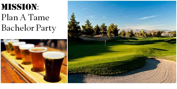 A round of golf, followed by a beer tasting- the perfect tame bachelor party!